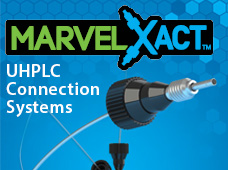 Introducing MarvelXACT™ UHPLC Connection Systems