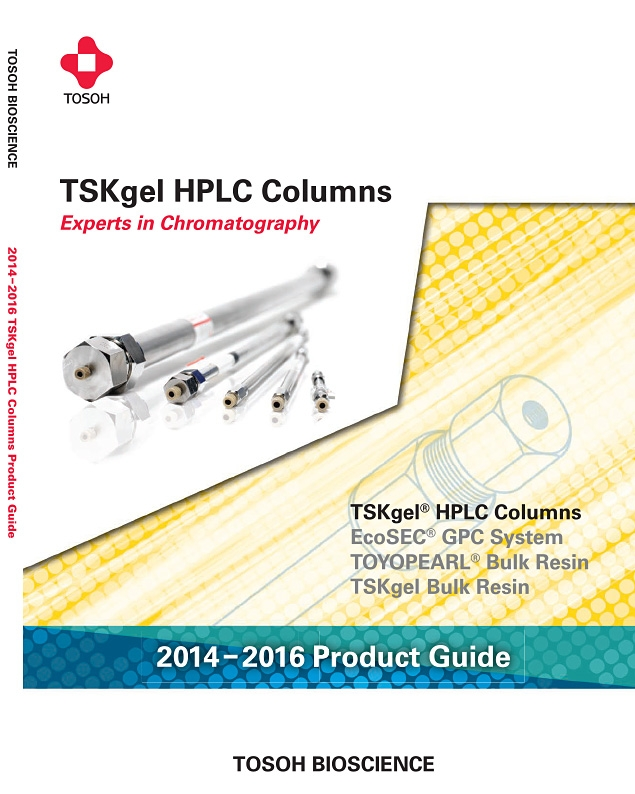 Tosoh Bioscience TSKgel HPLC Columns Product Guide